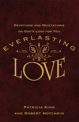 Everlasting Love  Devotional Journal   EBook by Patricia King & Robert Hotchkin
