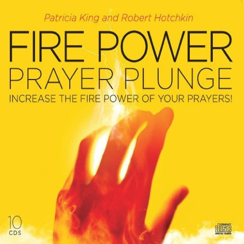 FIRE Power Prayer Plunge 2014 MP3 Download / CD Set by Patricia King and Robert Hotchkin