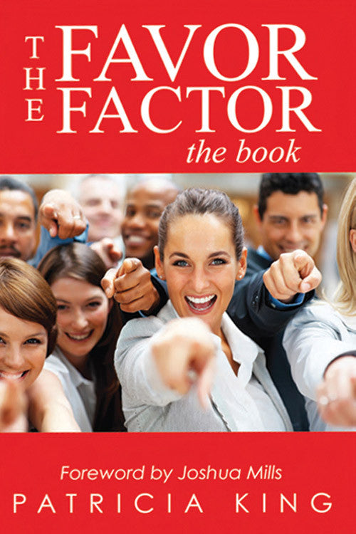 Favor Factor   EBook by Patricia King