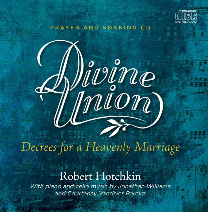 Divine Union - Decrees for a Heavenly Marriage - CD/MP3