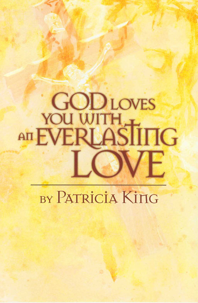 God Loves You With An Everlasting Love - Book/E-Book