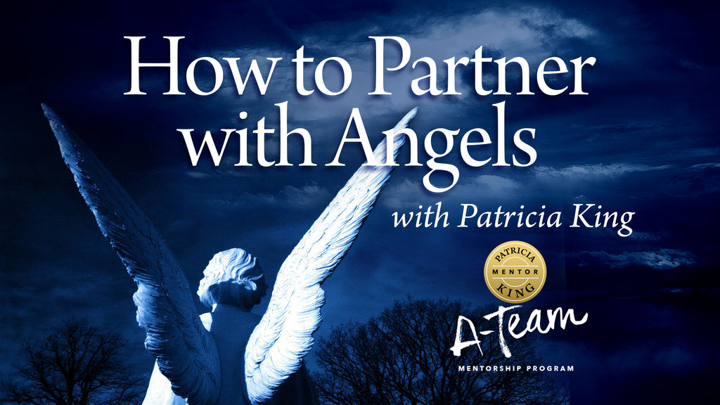 How to Partner with Angels Digital Download - Patricia King