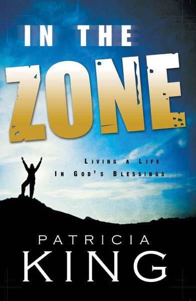 In The Zone   EBook/Book by Patricia King