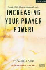 Increasing Your Prayer Power   MP3 Download Set by Patricia King
