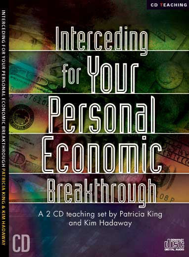 Interceding For Your Personal Economic Breakthrough - MP3 Download by Patricia King and Kim Hadaway