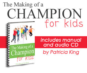 "Making of a Champion KIDZ - ""Life Coaching Course"" - Digital Download by Patricia King & Jane Watrich"
