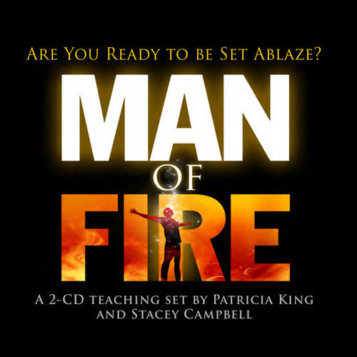 Man of Fire - CD/MP3 Download by Patricia King & Stacey Campbell