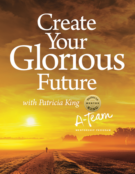 Create Your Glorious Future Digital Download - Patricia King