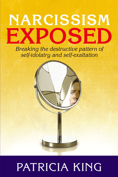 Narcissism Exposed Book/Ebook by Patricia King