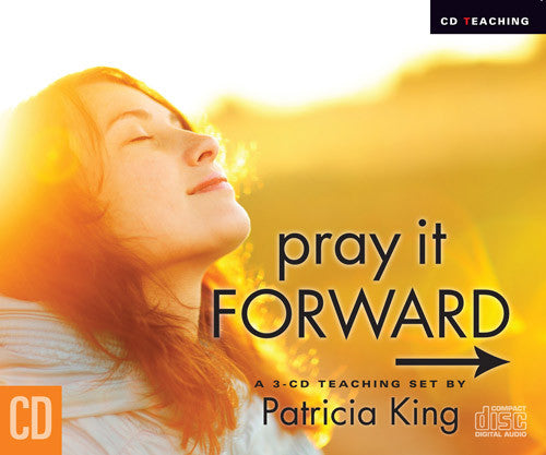 Pray It Forward - MP3 Download (Audio) / CD Set by Patricia King