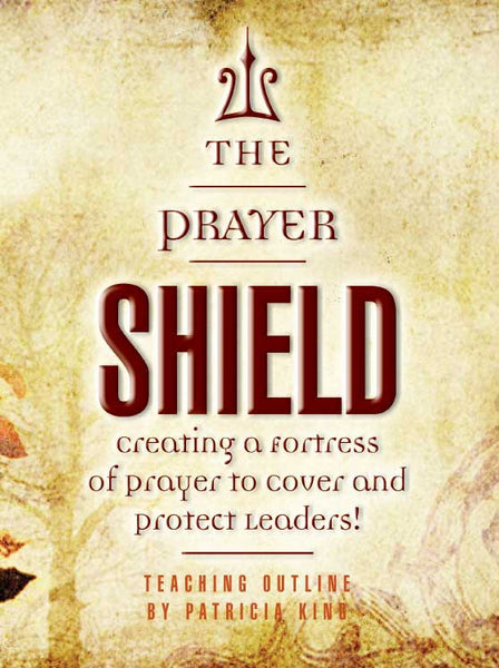Prayer Shield - E-Manual (PDF) by Patricia King