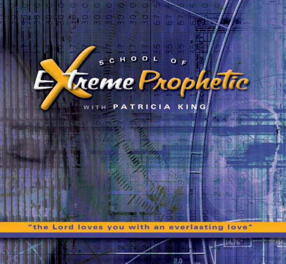 School of Extreme Prophetic   MP3 Download/CD set by Patricia King