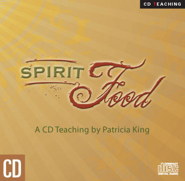 Spirit Food - CD/MP3 Download by Patricia King