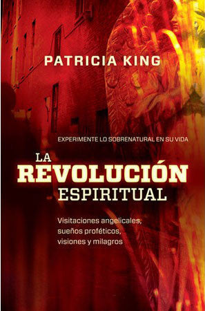 Spiritual Revolution - Book by Patricia King