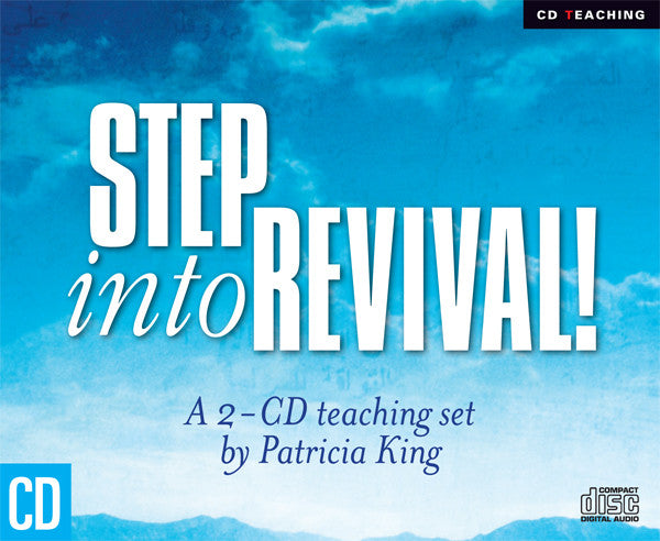 Step Into Revival - 2 CD Set by Patricia King
