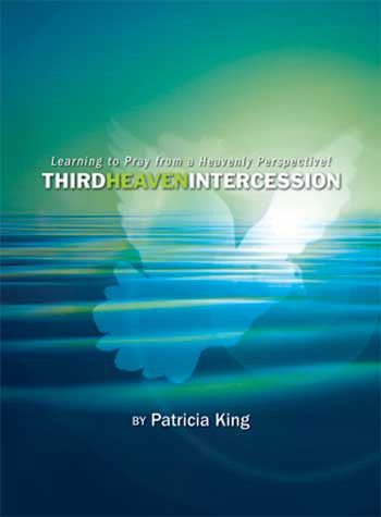 Third Heaven Intercession   PDF Manual Downlaod by Patricia King