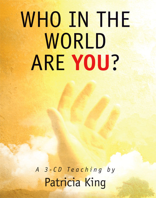 Who in the World are You? - Patricia King