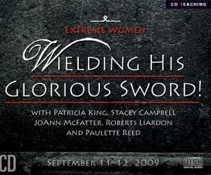 Wielding His Glorious Sword    MP3 Download by Patricia King
