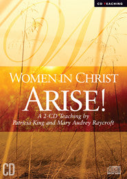 Women In Christ Arise   MP3 Download/2 CD Set by Patricia King & Mary-Audrey Raycroft