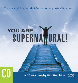 You Are Supernatural   MP3 Download/CD by Robert Hotchkin