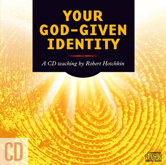 Your God Given Identity   MP3 Download/CD by Robert Hotchkin