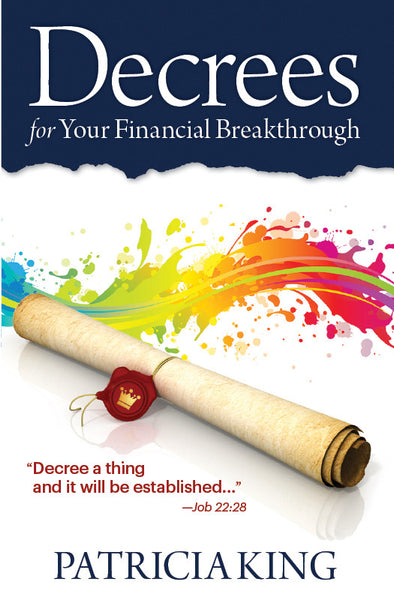 Decrees for Financial Breakthrough Book/Ebook - Patricia King