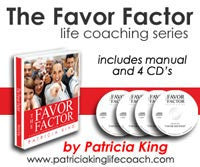 Favor Factor   A Professional Life-Coaching Course Digital Download by Patricia King