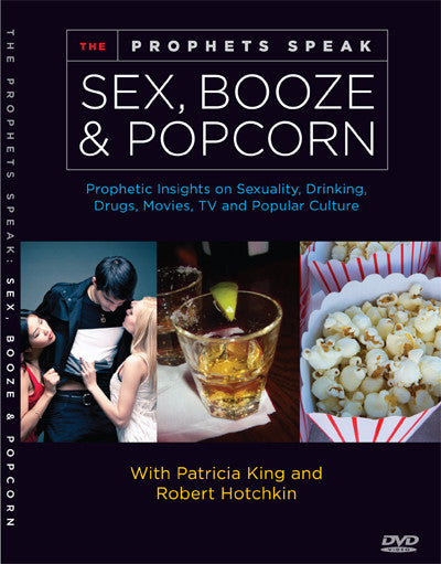 The Prophets Speak: 'Sex, Booze, and Popcorn' DVD / MP4 Download by Patricia King