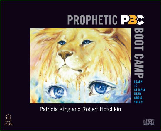 "Prophetic Boot Camp –  ""CD/MP3 Downloads (Audio)"" or ""Manual/E-Manual (PDF)"" by Patricia King & Robert Hotchkin"