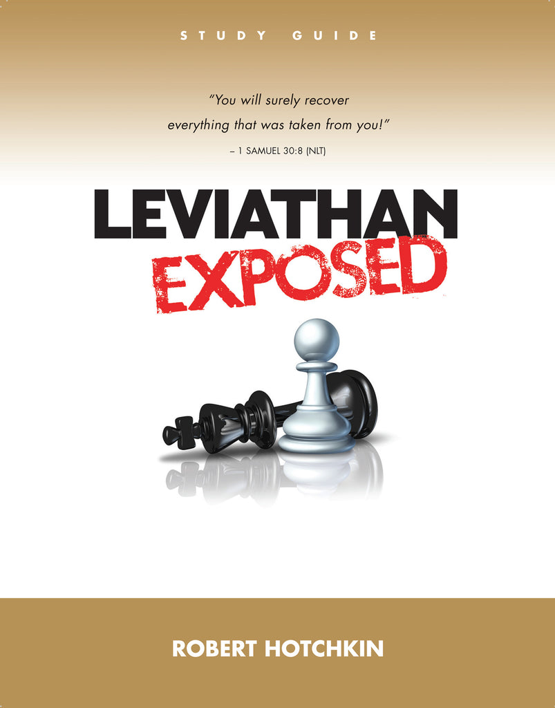 Leviathan Exposed - Study Guide/PDF Download - Robert Hotchkin