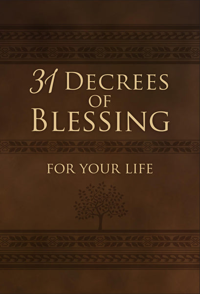 31 Decrees of Blessing for Your Life - Book