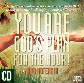 You Are God's Plan For The Hour – MP3 Download/CD by Robert Hotchkin