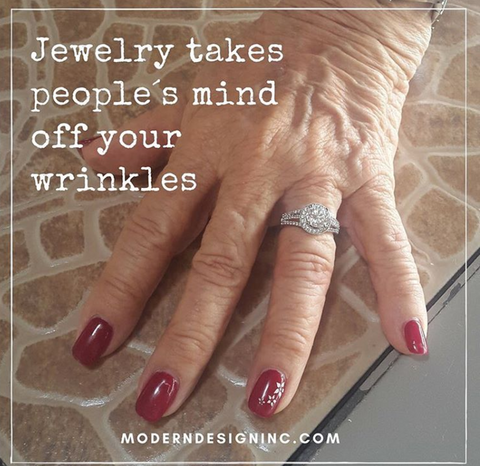 Jewelry Takes People's Minds Off Your Wrinkles