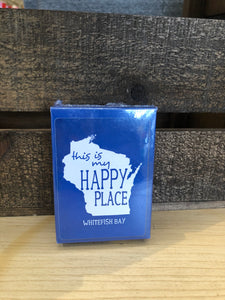 Whitefish Bay Playing Cards - This is My Happy Place