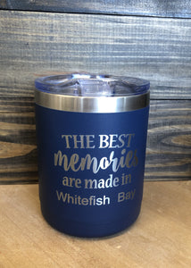 14oz Tumbler - The Best Memories are Made in Whitefish Bay