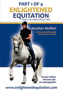 Enlightened Equitation: Riding in True Harmony with Your Horse - Kindle/iBooks edition