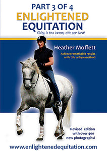 Enlightened Equitation for Kindle/iBooks: Part 3 of 4