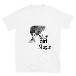 Black Girl Magic T-Shirt  (White)
