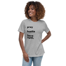Load image into Gallery viewer, Pray Hustle & Have Faith T-shirt