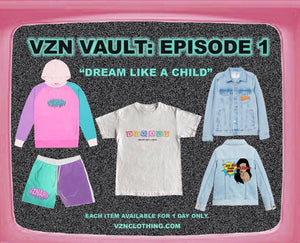 "VZN VAULT EP 1: ""Dream Like A Child"""
