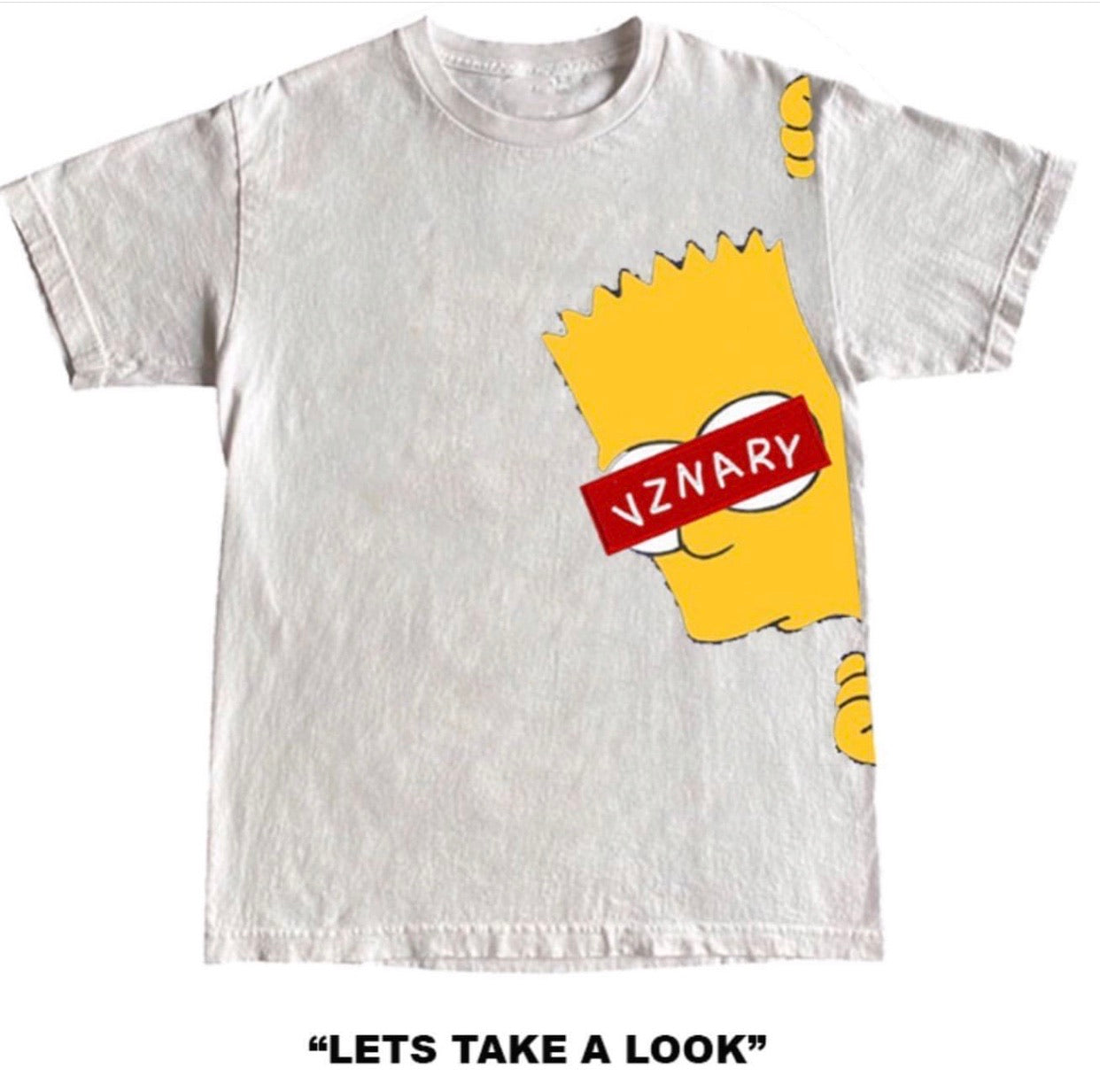 """Let's Take a Look""  VZNARY Tee"