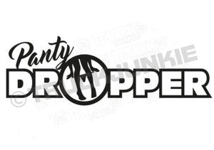 PANTY DROPPER - STICKER