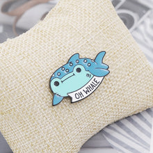 Load image into Gallery viewer, Pop Cartoon Aquatic Animal Enamel Brooch Oh Whale Women Decoration Jewelry Brooch Collar Corsage Shirt Bag Cap Jacket Pin Badge Lovely Gift