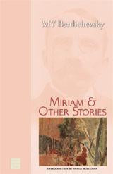 Miriam & Other Stories