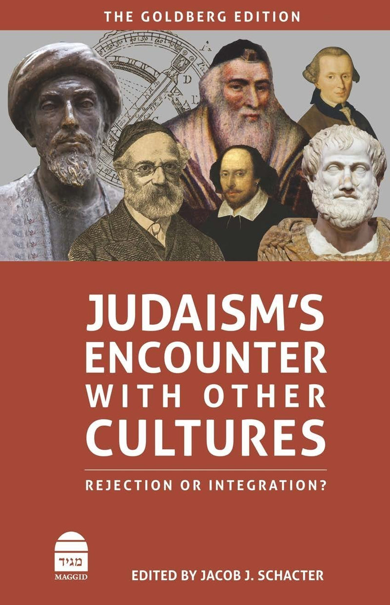 Judaism's Encounter with Other Cultures: Rejection or Integration