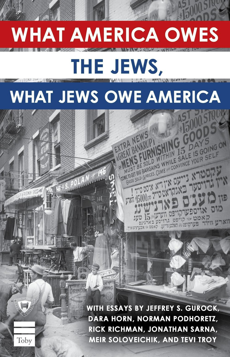 What America Owes the Jews, What Jews Owe America