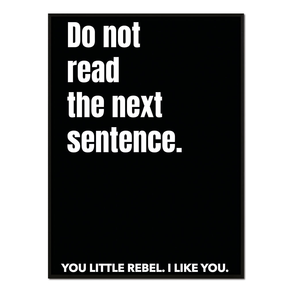 You little rebel