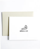 Break a leg letterpress greeting card
