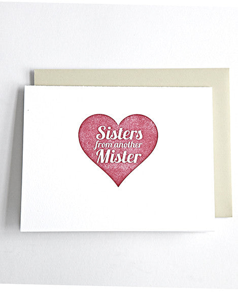 Sisters from another mister letterpress friendship card
