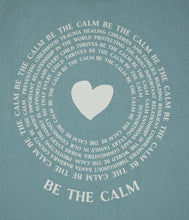 Load image into Gallery viewer, Be the CALM - Unisex crew tee